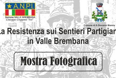Mostra sulla Resistenza in Valle Brembana - S.Gallo