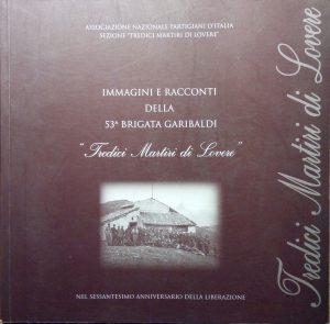 Immagini e racconti della 53a Brigata Garibaldi