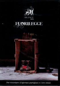 """""""FUORILEGGE"""" (SILENCE Teatro) Disponibile in DVD"""
