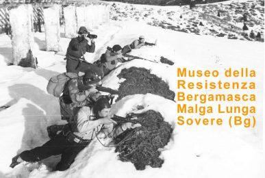 Museo della Resistenza Bergamasca Malga Lunga Sovere (Bg)